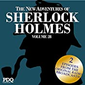 The New Adventures of Sherlock Holmes: The Golden Age of Old Time Radio Shows, Volume 28 | Arthur Conan Doyle, PDQ AudioWorks