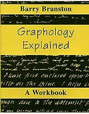 Graphology Explained: A Workbook
