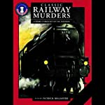 Classic Railway Murders | Baroness Orczy,Maurice Leblanc,Victor Whitechurch,Freeman Wills Crofts