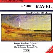 Maurice Ravel: Digital Masterworks. Bolero Daphanis Et Chloë. Pavane