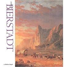 Albert Bierstadt (Famous Artist) by Matthew Baigell (1979-10-01)