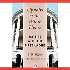 Upstairs at the White House Audiobook