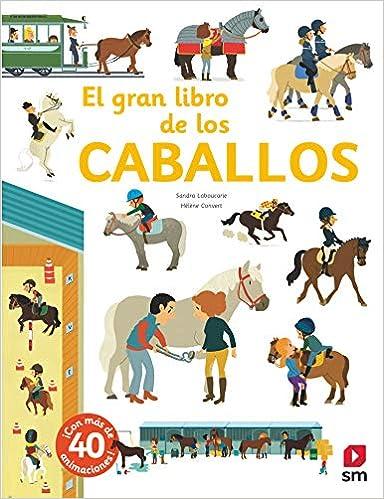 El gran libro de los caballos de Sandra Laboucarie