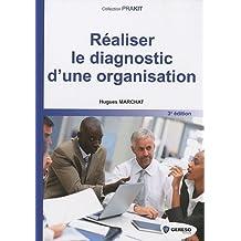 Réaliser le diagnostic d'une organisation 3e édition