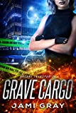 Amazon.com: Grave Cargo (Arcane Transporter Book 1) eBook: Gray, Jami: Kindle Store