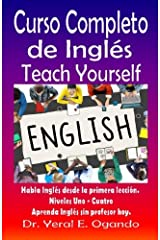 Curso Completo de Ingles Uno-Cuatro: Teach Yourself English (Volume 5) (Spanish Edition) Paperback