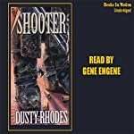 Shooter | Dusty Rhodes
