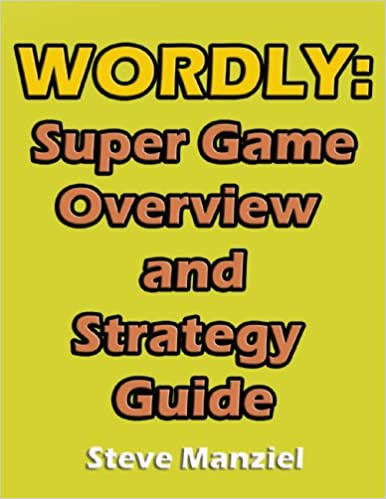 Wordly: Super Game Overview and Strategy Guide