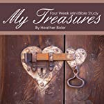 My Treasures: Four Week Mini Bible Study (Becoming Press Mini Bible Studies) | Heather Bixler