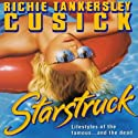 Starstruck Audiobook by Richie Tankersley Cusick Narrated by Caroline Shaffer