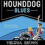 Hound Dog Blues | Virginia Brown