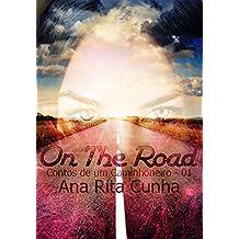 On The Road - Trilogia Contos de um caminhoneiro - Conto 01