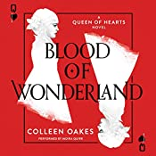 Blood of Wonderland | Colleen Oakes