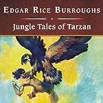 Jungle Tales of Tarzan | Edgar Rice Burroughs