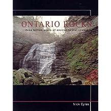 Ontario Rocks: Three Billion Years of Environmental Change by Nick Eyles (2002-06-05)