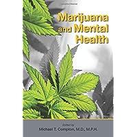 Marijuana and Mental Health