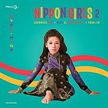 Nippon Girls 2 ~ Japanese Pop Beat & Rock'n'Roll 1966-70 [VINYL]