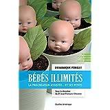 Bébés illimités: La procréation assistée... et ses petits