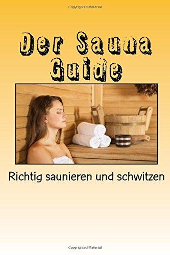 Der richtiges sauna in verhalten 19 Dinge,