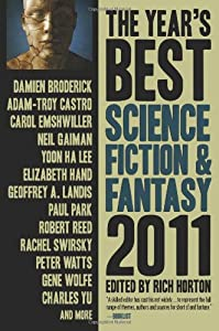 The Year's Best Science Fiction & Fantasy 2011 Edition (Year's Best Science Fiction and Fantasy)