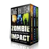 Zombie Impact: (Boxed Set 1, 3 Book Bundle) Day Care, Rehab & Warfare