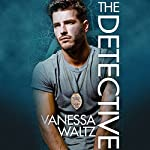 The Detective | Vanessa Waltz