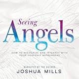 Seeing Angels: How to Recognize and Interact with