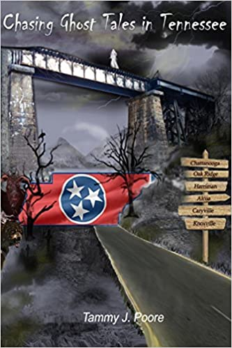 Chasing Ghost Tales in Tennessee Paperback – March 30, 2012 by Tammy J. Poore (Author)
