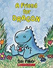 A Friend For Dragon (Dragons Tales)