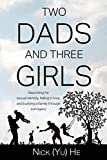 Two Dads and Three Girls: Searching for Sexual