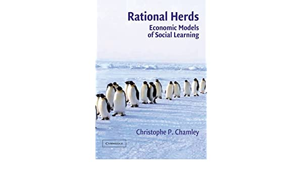 Rational Herds: Economic Models of Social Learning