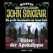 Hüter der Apokalypse (John Sinclair 1700) | Jason Dark