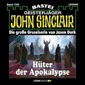 Hüter der Apokalypse (John Sinclair 1700) Hörbuch