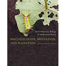 Specialization, Speciation, and Radiation: The Evolutionary Biology of Herbivorous Insects