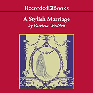 A Stylish Marriage Audiobook