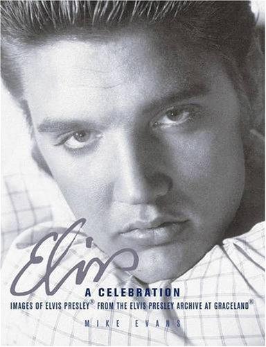 Elvis: A Celebration: Amazon.es: Evans, Mike: Libros en ...