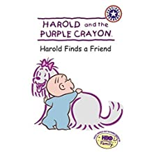 Harold and the Purple Crayon: Harold Finds a Friend (Harold & the Purple Crayon) by Liza Baker (2002-08-20)