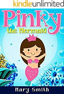 Pinky the Mermaid: Bedtime Story and Fairy Tale About Adventure (Sunshine Reading Book 8)