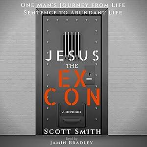 Jesus the Ex-Con Audiobook