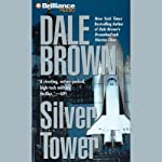 Silver Tower   Dale Brown