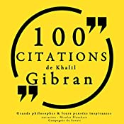 100 citations de Khalil Gibran | Khalil Gibran