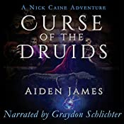 Curse of the Druids: Nick Caine Adventures, Book 4 | Aiden James