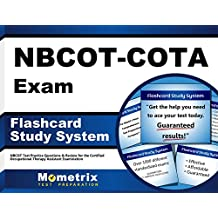 NBCOT-COTA Exam Flashcard Study System: NBCOT Test Practice Questions & Review for the Certified Occupational...
