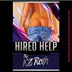 Hired Help: A Barely Legal First Time Spanking Erotica Story | KZ Roth