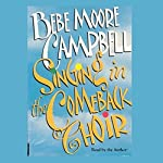 Singing in the Comeback Choir | Bebe Moore Campbell