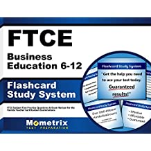 FTCE Business Education 6-12 Flashcard Study System: FTCE Test Practice Questions & Exam Review for the Florida...