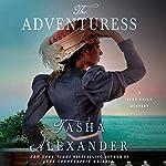 The Adventuress: A Lady Emily Mystery, Book 10 | Tasha Alexander