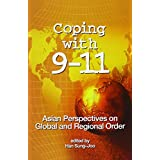 Coping with 9-11: Asian Perspectives on Global and Regional Order