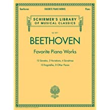 Beethoven - Favorite Piano Works: Schirmer's Library of Musical Classics, Vol. 2071