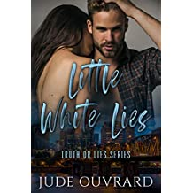 Little White Lies (Truth or lies Series Book 1)